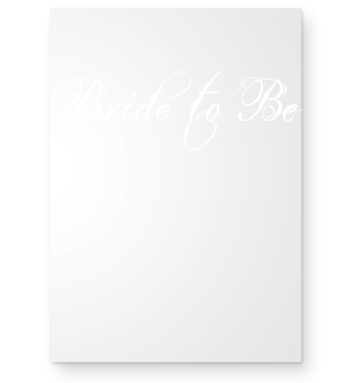 Bride to Be - Engagement