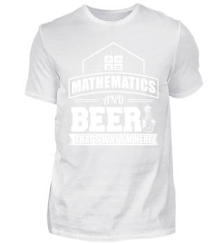 Mathematics Math Shirt And Beer