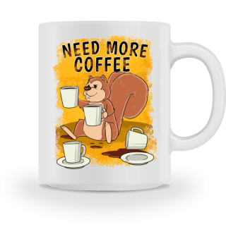 Need More Coffee - Coffee Mug
