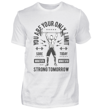You are your own limit - strong tomorrow