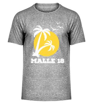 Malle 18 Mallorca 2018 T-Shirt Urlauber