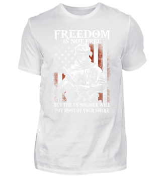 Freedom is not free US Soldier pay most