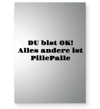 DU BIST OK! ALLES ANDERE IST - Poster