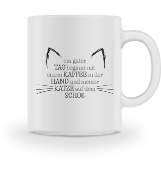 Katzen / Tasse: Ein guter Tag beginnt