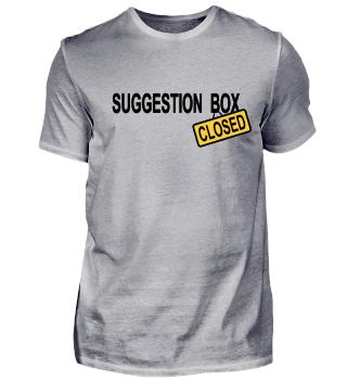 Suggestion Box - closed