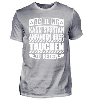 Lustiges Taucher Tauchen Shirt Achtung