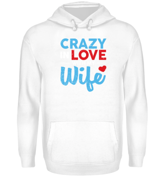 Husband Shirt-Crazy in Love
