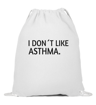ASTHMA AWARENESS: I don´t like Asthma