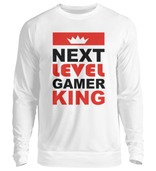 Gamer | Next Level Gamer King