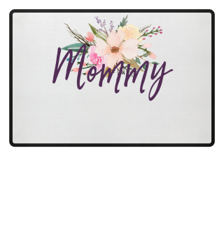 Mommy - Watercolor flowers