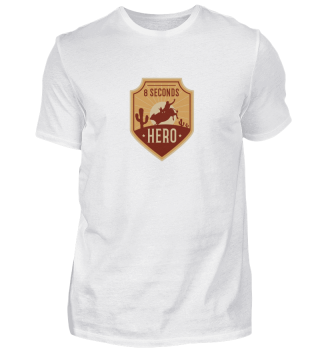 Bull Riding 8 Seconds Hero Vintage Rodeo