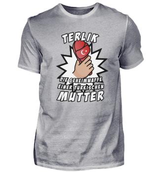 TERLIK - Geheimwaffe türkischer Mutter