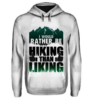 Rather be Hiking than liking
