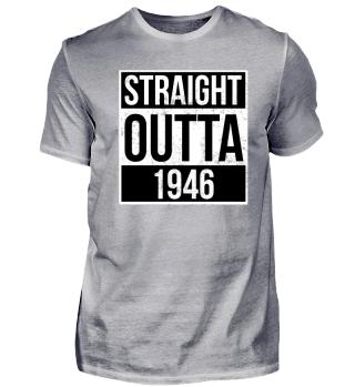 Straight Outta 1946 Funny Birthday Gift