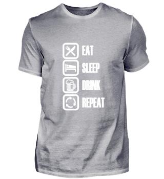 Eat Sleep DRINK BEER Repeat