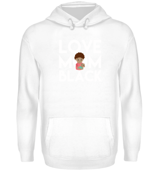 Love Mom Black Mothers Day