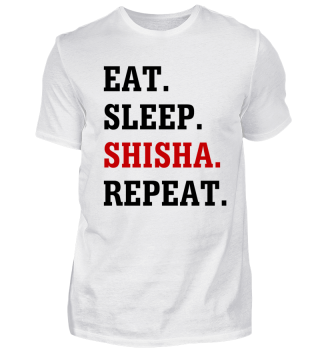Eat Sleep Shisha Repeat T-Shirt