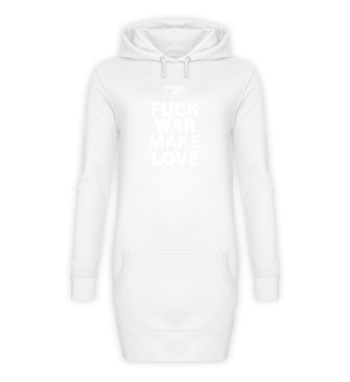 SALE Hoodie Kleid Fuck War Make Love
