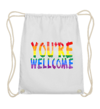 YOU'RE WELLCOME - LGBT Rainbow Flag
