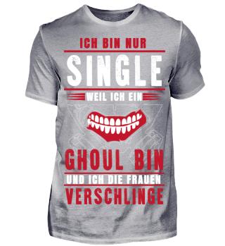 Single weil ich Ghoul bin und die Frauen