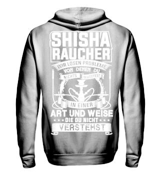 Shisha Raucher - wir lösen probleme