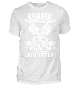 MECHANIC - BADASS MOTHERF**ER