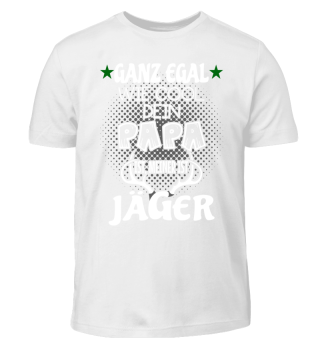 Kinder Shirt - Mein Papa ist Jäger