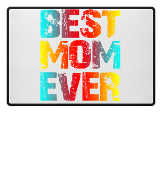 best mom ever mothers day shirt gift