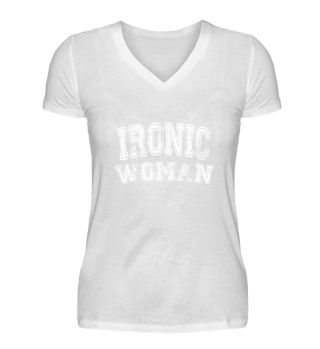 Ironic Woman Triathlon Shirt Gift Girl