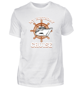 Cruises, Birthday Cruise, Funny Gift