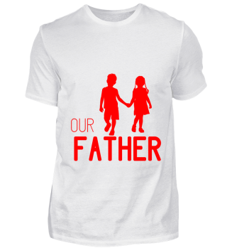 GIFT- OUR FATHER RED