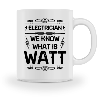 Electricians know what is watt - Gift