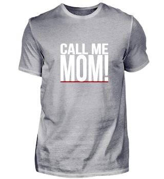 Call me Mom Mother Kinder
