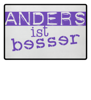 Cool Message - Anders Ist Besser lila 1