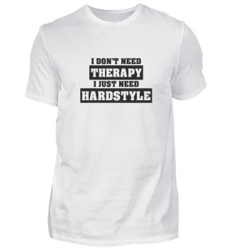 I JUST NEED HARDSTYLE!