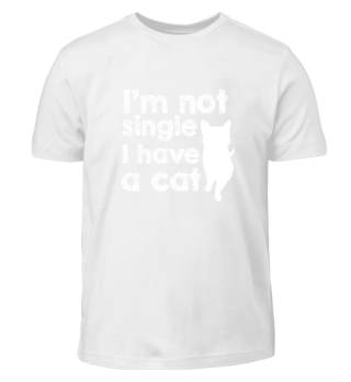 CATS - I´M NOT SINGLE. I HAVE A CAT.