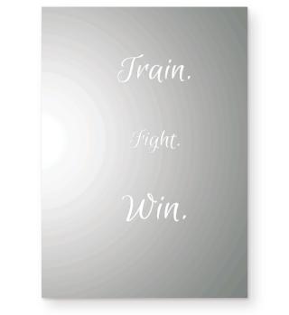 TRAIN FIGHT WIN BOX KICKBOX
