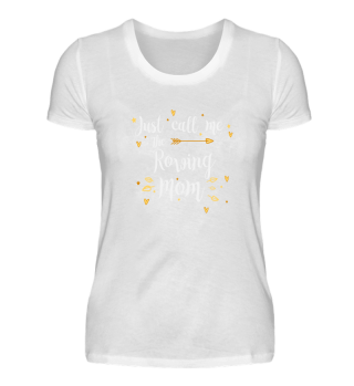 ROWING MOM Gift Sport Funny Best Mom