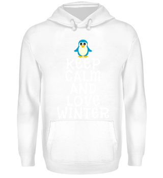 Keep Calm And Love Winter | Pinguin