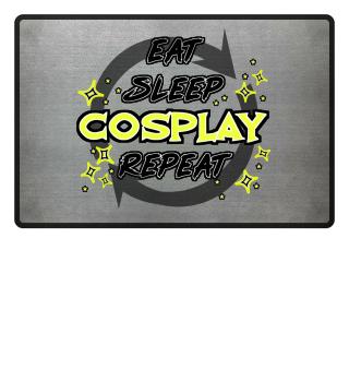 Cosplay Anime Manga Eat Sleep Cosplay