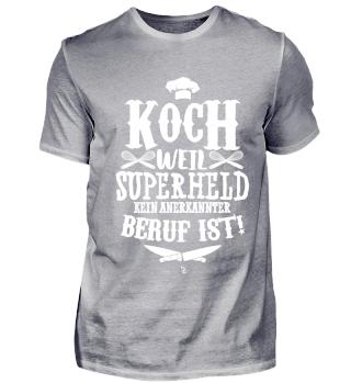 Koch Superheld Beruf Spruch Geschenk