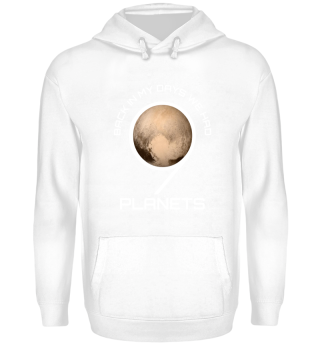Back In My Day We Had Nine Planets