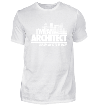 I'm An Architect to be great