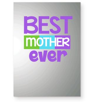 Best Mother Ever Shirt