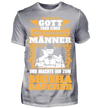 Gott machte stärksten Mann zum Shisha