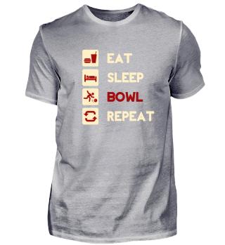 Eat, Sleep, Bowl, Repeat! Bowling team