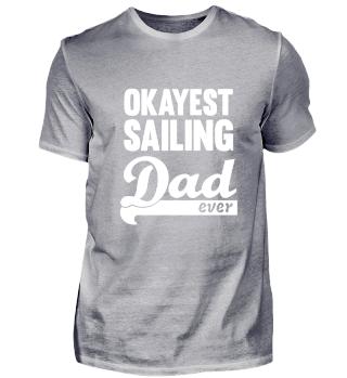 Okayest Sailing Dad Shirt - great gift