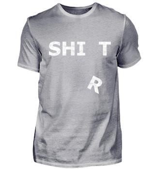 Shit Statement T Shirt Geschenk/-idee