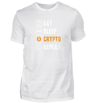 Eat Sleep Crypto Repeat Bitcoin T Shirt