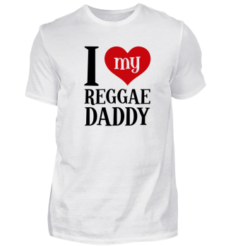 Love Reggae Dad